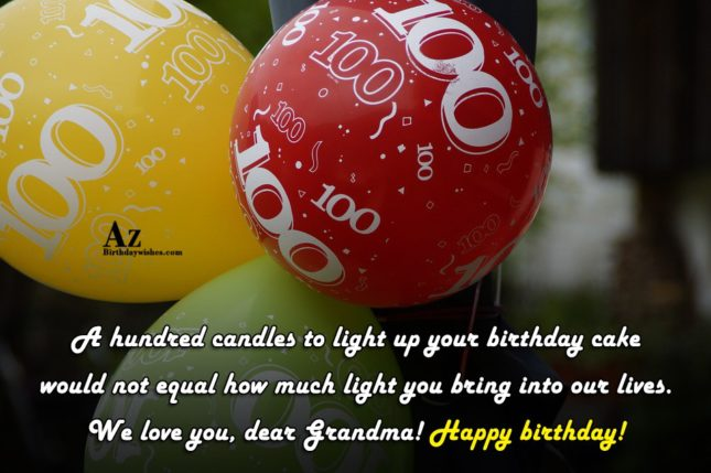 A hundred candles to light up your birthday cake… - AZBirthdayWishes.com