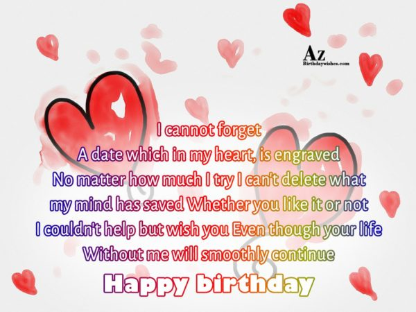 I cannot forget A date which in my heart… - AZBirthdayWishes.com