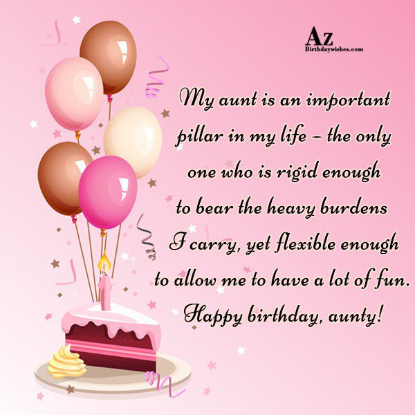My aunt is an important pillar in my… - AZBirthdayWishes.com