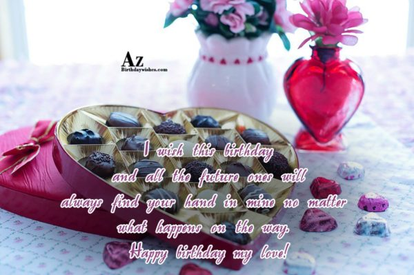 I wish this birthday and all the future ones… - AZBirthdayWishes.com