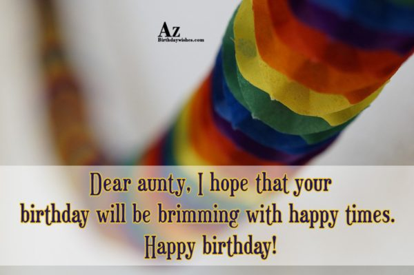 I hope that your birthday will be brimming… - AZBirthdayWishes.com