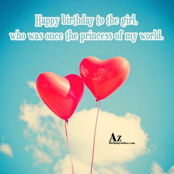 Happy birthday to the girl who was once the… - AZBirthdayWishes.com