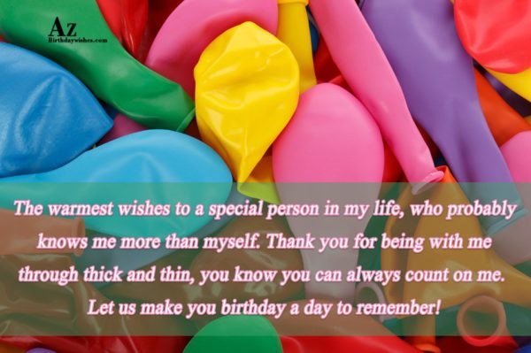The warmest wishes to a special person… - AZBirthdayWishes.com