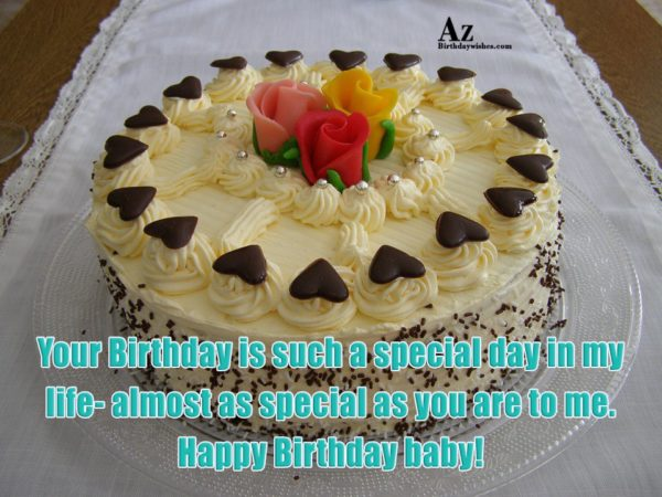 Your Birthday is such a special day in my… - AZBirthdayWishes.com