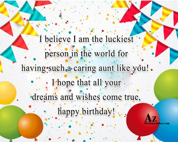 I believe I am the luckiest person… - AZBirthdayWishes.com