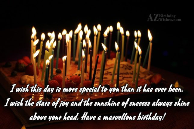 I wish this day is more special… - AZBirthdayWishes.com