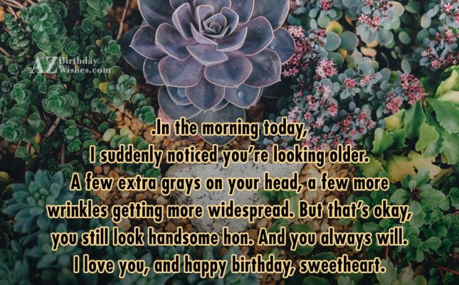 In the morning today, I suddenly noticed… - AZBirthdayWishes.com