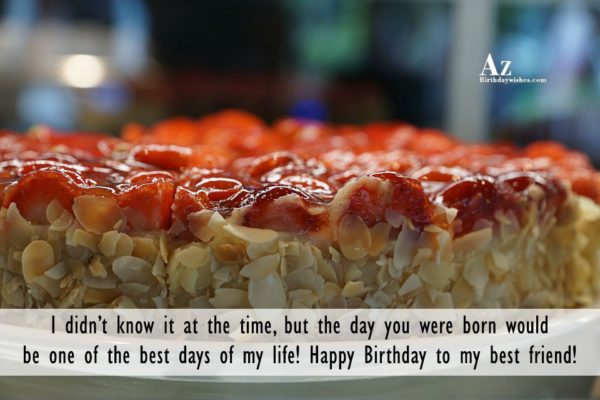 I didn't know it at the time… - AZBirthdayWishes.com