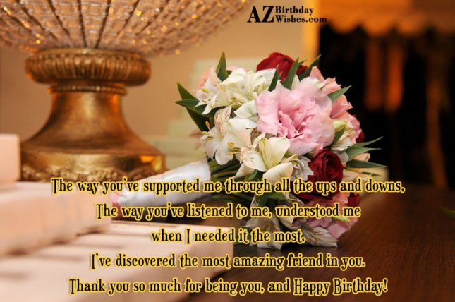 The way you've supported me through all… - AZBirthdayWishes.com