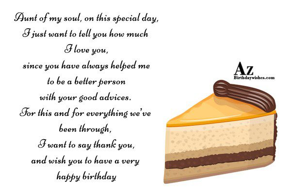 Aunt of my soul, on this special day… - AZBirthdayWishes.com