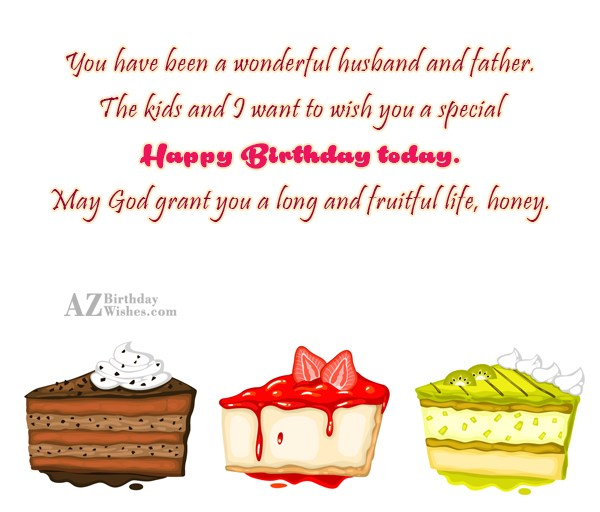 You have been a wonderful husband and… - AZBirthdayWishes.com