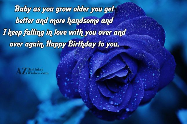 Baby as you grow older you get… - AZBirthdayWishes.com