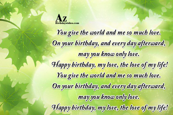 You give the world and me so much love… - AZBirthdayWishes.com