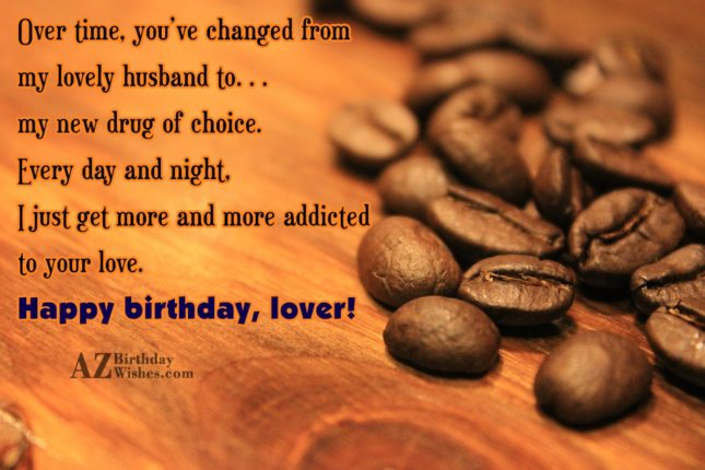 Over time, you've changed from my lovely… - AZBirthdayWishes.com