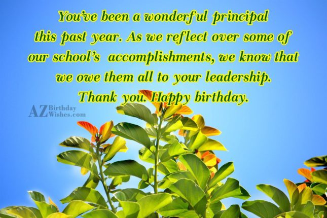 You've been a wonderful principal this past… - AZBirthdayWishes.com