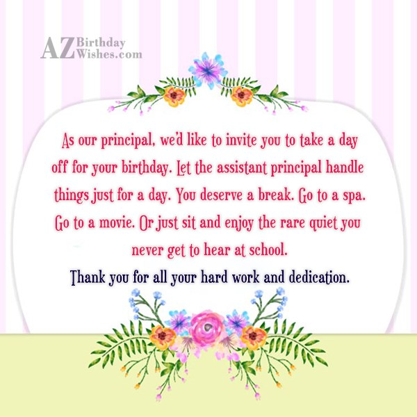 As our principal, we'd like to invite… - AZBirthdayWishes.com