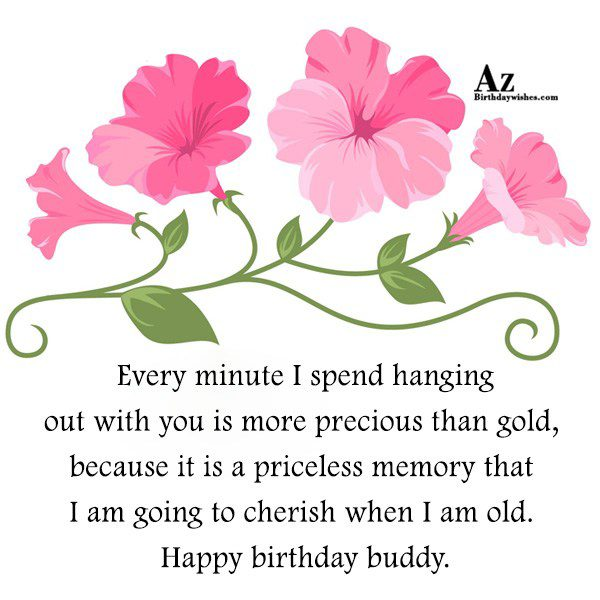 Every minute I spend hanging out with you… - AZBirthdayWishes.com