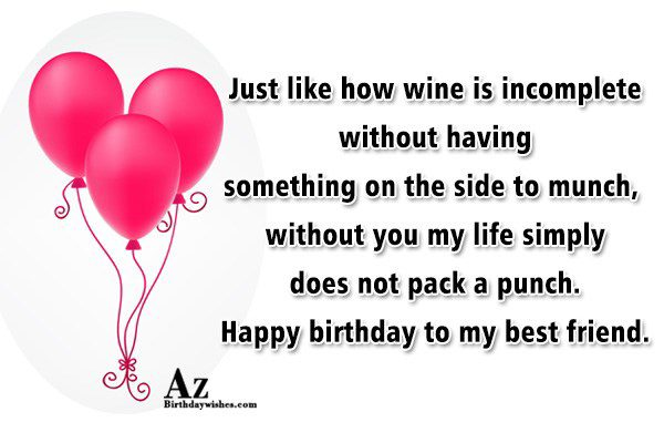 Just like how wine is incomplete without… - AZBirthdayWishes.com