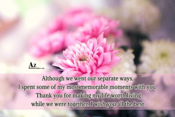 Although we went our separate ways I spent some… - AZBirthdayWishes.com