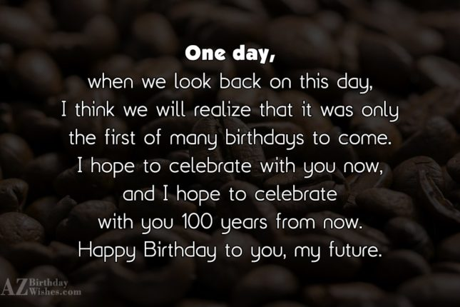 One day, when we look back on… - AZBirthdayWishes.com