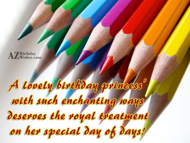 A lovely birthday princess' with such enchanting… - AZBirthdayWishes.com