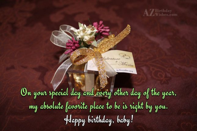 On your special day and every other… - AZBirthdayWishes.com