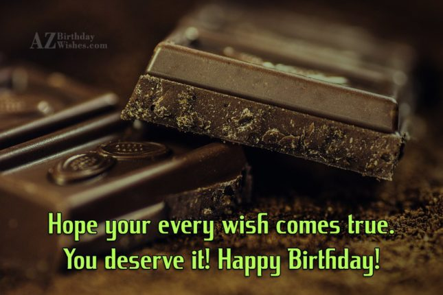 Hope your every wish comes true. You… - AZBirthdayWishes.com