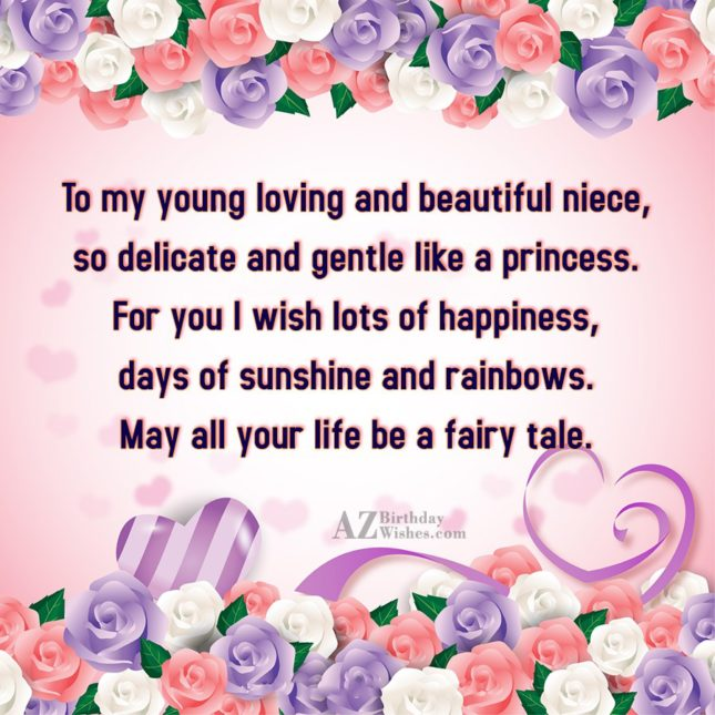 To my young loving and beautiful niece,… - AZBirthdayWishes.com