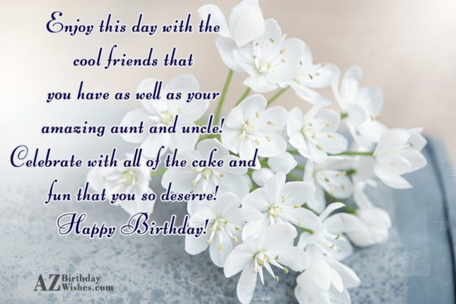 Enjoy this day with the cool friends… - AZBirthdayWishes.com
