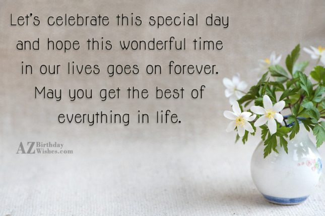 Let's celebrate this special day and hope… - AZBirthdayWishes.com