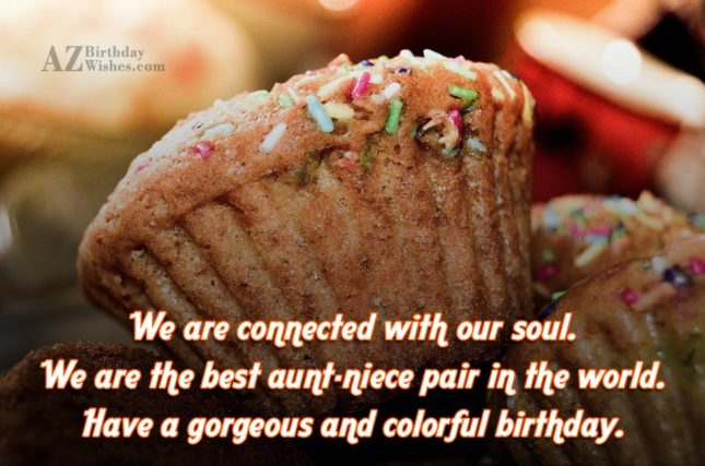 We are connected with our soul. We… - AZBirthdayWishes.com