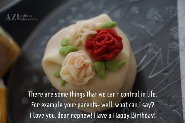 There are some things that we can't… - AZBirthdayWishes.com