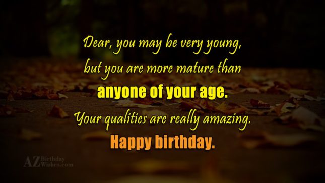 Dear, you may be very young, but… - AZBirthdayWishes.com