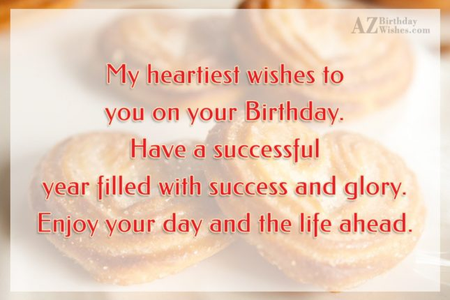 My heartiest wishes to you on your… - AZBirthdayWishes.com