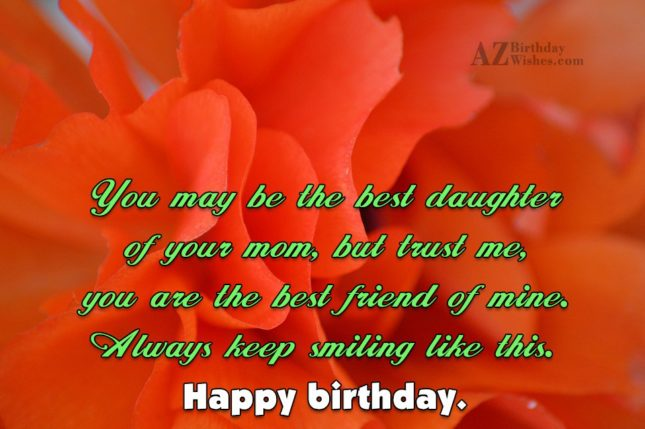 You may be the best daughter of… - AZBirthdayWishes.com