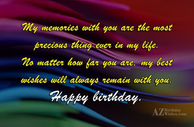 My memories with you are the most… - AZBirthdayWishes.com