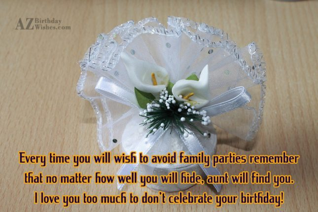 Every time you will wish to avoid… - AZBirthdayWishes.com