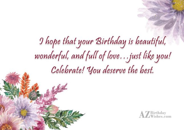I hope that your Birthday is beautiful,… - AZBirthdayWishes.com