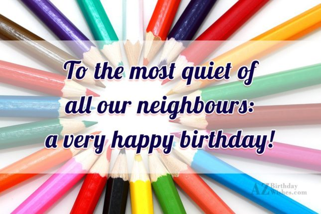 To the most quiet of all our… - AZBirthdayWishes.com