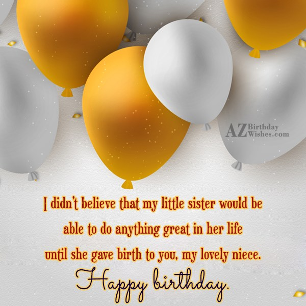 I didn't believe that my little sister… - AZBirthdayWishes.com