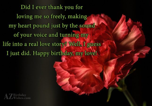 Did I ever thank you for loving… - AZBirthdayWishes.com