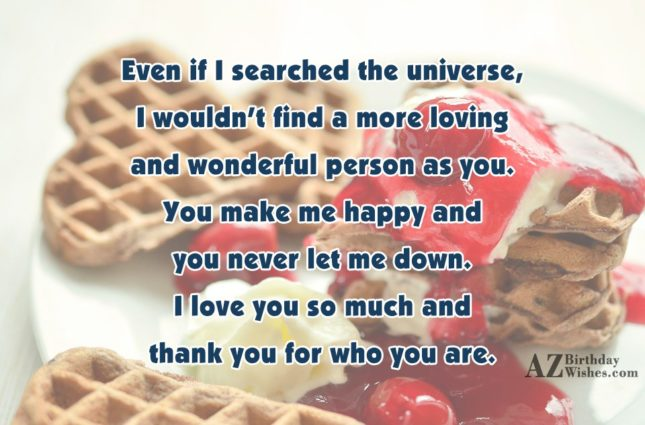 Even if I searched the universe, I… - AZBirthdayWishes.com