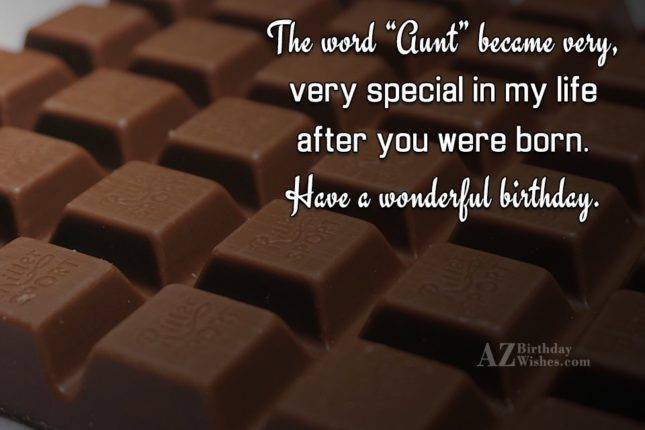 "The word ""Aunt"" became very, very special… - AZBirthdayWishes.com"