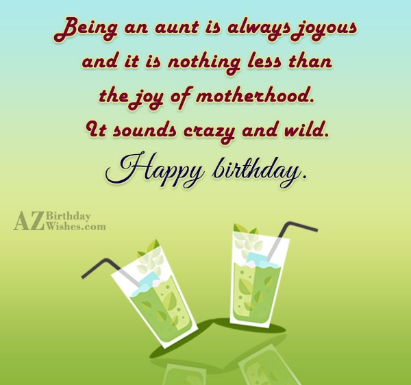 Being an aunt is always joyous and… - AZBirthdayWishes.com