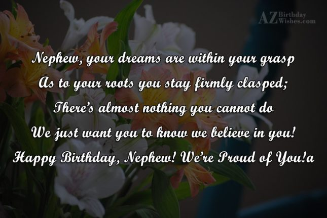 Nephew, your dreams are within your graspAs… - AZBirthdayWishes.com