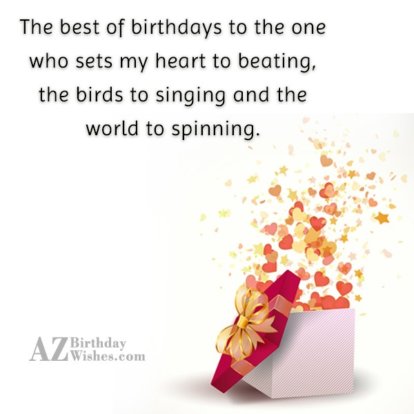 The best of birthdays to the one… - AZBirthdayWishes.com