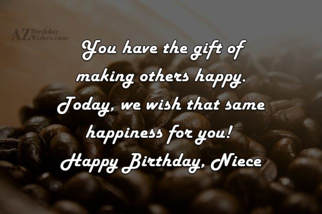 You have the gift of making others… - AZBirthdayWishes.com