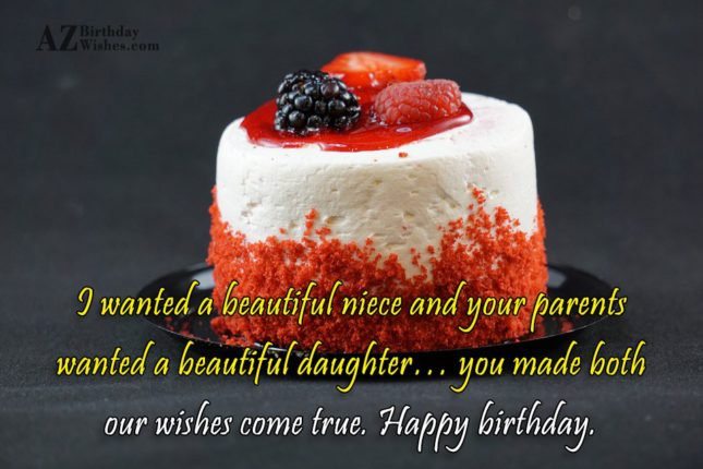 I wanted a beautiful niece and your… - AZBirthdayWishes.com