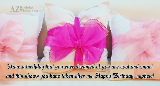 Have a birthday that you ever dreamed… - AZBirthdayWishes.com