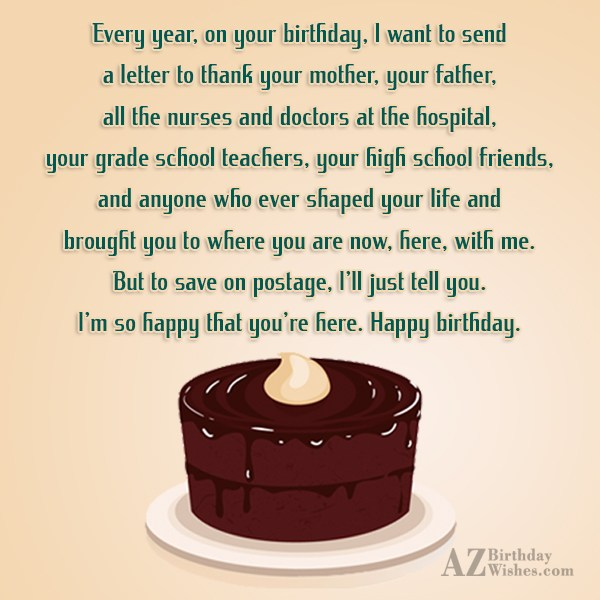 Every year, on your birthday, I want… - AZBirthdayWishes.com